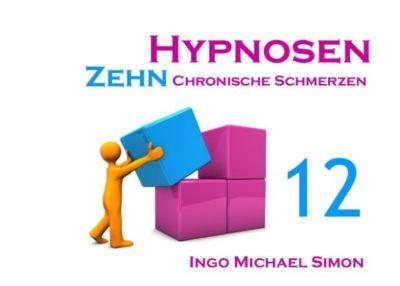 Zehn Hypnosen. Band 12, Ingo Michael Simon