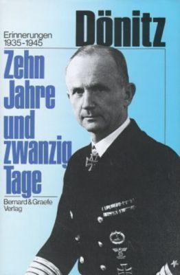 Zehn Jahre und zwanzig Tage, Karl Dönitz