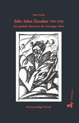 Zehn Jahre Zinnober 1919-1928, Peter Struck