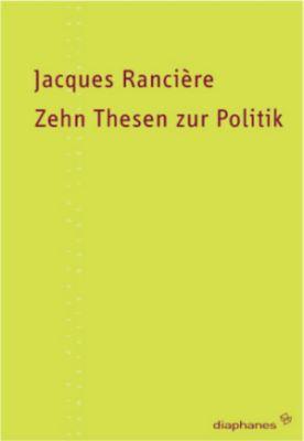 Zehn Thesen zur Politik, Jacques Rancière