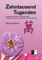 Zehntausend Tugenden - Wanda Wilmink pdf epub