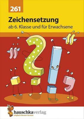 Zeichensetzung ab 6. Klasse und für Erwachsene - Gerhard Widmann |