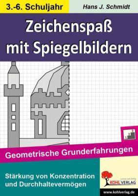 Zeichenspass mit Spiegelbildern, Hans-J. Schmidt