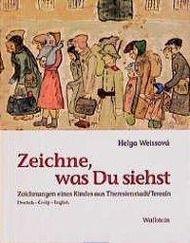 Zeichne, was Du siehst, Helga Weissova
