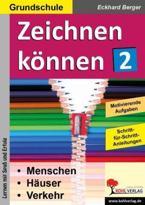 Zeichnen können / Band 2, Eckhard Berger