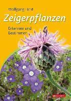 Zeigerpflanzen - Wolfgang Licht |
