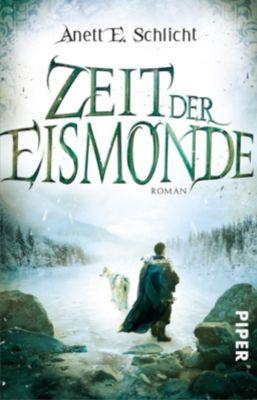 Zeit der Eismonde - Anett E. Schlicht |