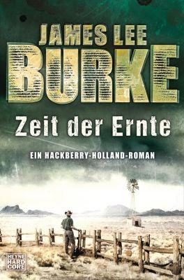 Zeit der Ernte, James Lee Burke