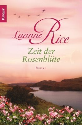 Zeit der Rosenblüte - Luanne Rice |