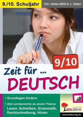 Zeit für Deutsch / Klasse 9-10