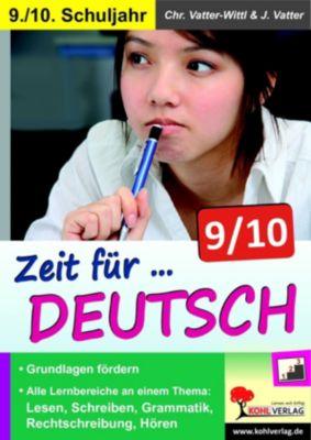 Zeit für Deutsch / Klasse 9-10, Jochen Vatter, Christiane Vatter-Wittl