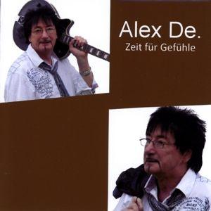 Zeit Für Gefühle, Alex De.