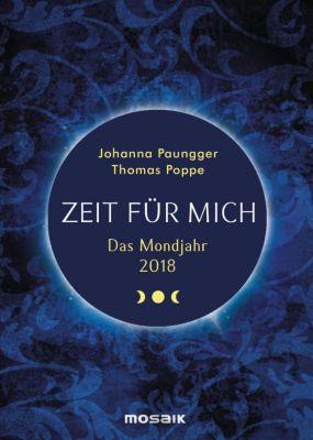Zeit für mich, Das Mondjahr 2018, Johanna Paungger, Thomas Poppe