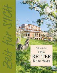 Zeit für S'ICH - Mein RETTER für zu Hause - Andreas Linhart |