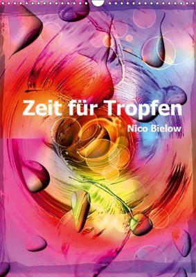Zeit für Tropfen von Nico Bielow (Wandkalender 2019 DIN A3 hoch), Nico Bielow