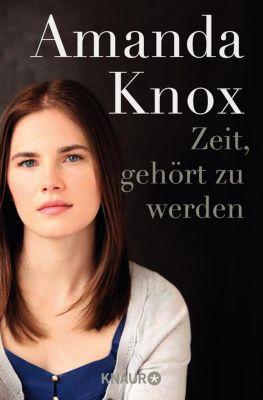 Zeit, gehört zu werden - Amanda Knox pdf epub