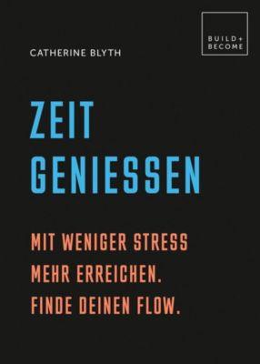 Zeit genießen - Catherine Blyth |