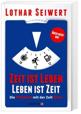 Zeit ist Leben, Leben ist Zeit, Lothar J. Seiwert