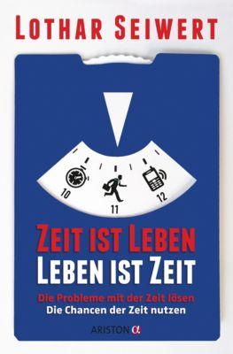 Zeit ist Leben, Leben ist Zeit, Lothar Seiwert
