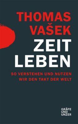 Zeit leben - Thomas Vasek |
