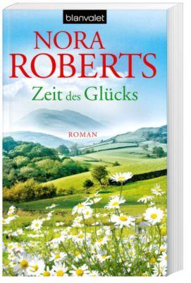 Zeit Trilogie Band 3: Zeit des Glücks - Nora Roberts |