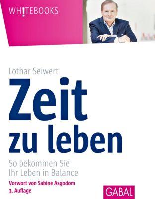 Zeit zu leben - Lothar10001245297 Seiwert |