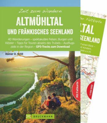 Zeit zum Wandern Altmühltal und Fränkisches Seenland - Rainer D. Kröll |