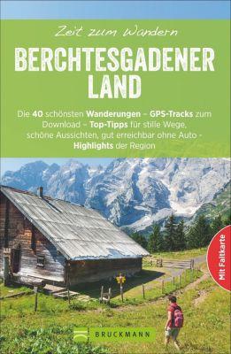 Zeit zum Wandern Berchtesgadener Land, Gerlinde Witt, Michael Kleemann, Horst Höfler