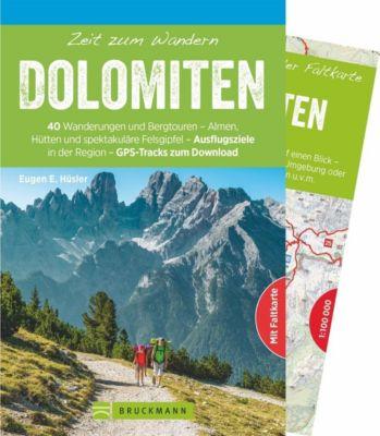 Zeit zum Wandern Dolomiten, m. 1 Kte. - Eugen E. Hüsler |