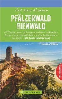 Zeit zum Wandern Pfälzerwald Bienwald, Matthias Wittber