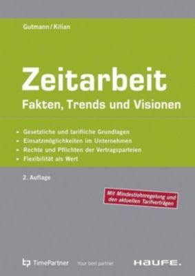 Zeitarbeit, Joachim Gutmann, Sven Kilian