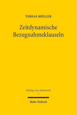 Zeitdynamische Bezugnahmeklauseln, Tobias Möller