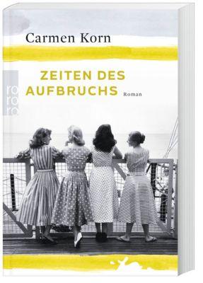Zeiten des Aufbruchs - Carmen Korn |
