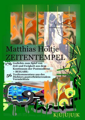 Zeitentempel, Matthias Höltje