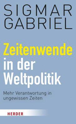 Zeitenwende in der Weltpolitik, Sigmar Gabriel