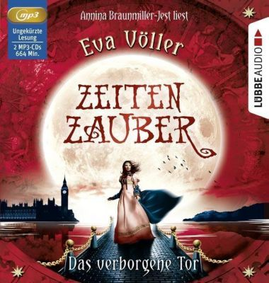 Zeitenzauber - Das verborgene Tor, 2, 2 MP3-CDs, Eva Völler