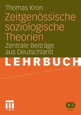 Zeitgenössische soziologische Theorien, m. DVD, Thomas Kron