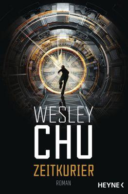 Zeitkurier - Wesley Chu |