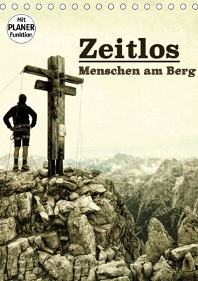 Zeitlos - Menschen am Berg (Tischkalender 2019 DIN A5 hoch), Georg Niederkofler