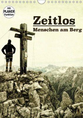 Zeitlos - Menschen am Berg (Wandkalender 2019 DIN A4 hoch), Georg Niederkofler