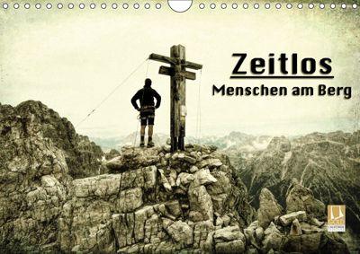Zeitlos - Menschen am Berg (Wandkalender 2019 DIN A4 quer), Georg Niederkofler
