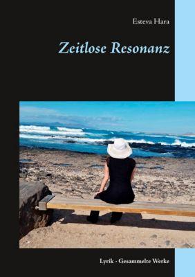 Zeitlose Resonanz, Esteva Hara