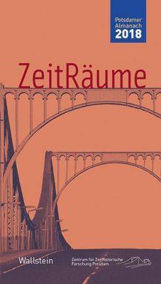 ZeitRäume, Potsdamer Almanach des Zentrums für Zeithistorische Forschung 2018