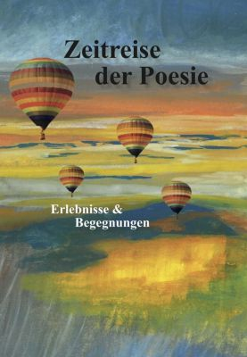 Zeitreise der Poesie - Robert von Muggenthaler pdf epub