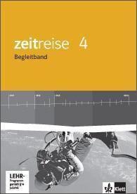 Zeitreise, Geschichte, Neue Ausgabe Hessen: Bd.4 Begleitband, m. CD-ROM