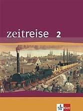 Zeitreise, Neubearbeitung: Bd.2 Schülerbuch m. Themenheft 'Kreuzüge/Reformation', Ausgabe Thüringen