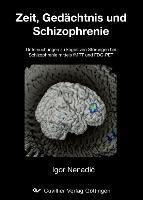 Zeitschätzung, Gedächtnis und Schizophrenie, Igor Nenadic