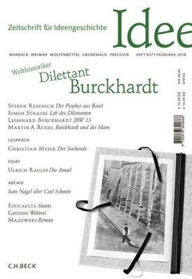 Zeitschrift für Ideengeschichte, Patrick Bahners, Daniel Berndt, Leonhardt Burckhardt, Jan Eike Dunkhase, Caspar Hirschi, Christian Meier