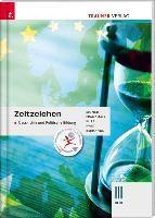 Zeitzeichen - Geschichte und Politische Bildung III HLW, Michael Eigner, Heinz Franzmair, Michael Kurz, Armin Kvas, Rudolf Rebhandl