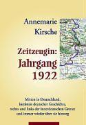 Zeitzeugin Jahrgang 1922 - Annemarie Kirsche  